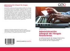 Portada del libro de Administración integral de riesgos financieros