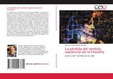 Portada del libro de La pérdida del sentido sapiencial de la Filosofía