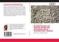 Bookcover of Fundamentos de Diseño desde los principios de la Cosmovisión Andina