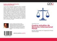 Bookcover of Cuatro estudios de Derecho Internacional Penal