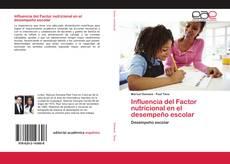 Influencia del Factor nutricional en el desempeño escolar kitap kapağı