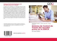 Bookcover of Sistema de Control de Trazas del servidor proxy en la UNICA