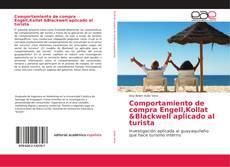 Portada del libro de Comportamiento de compra Engell,Kollat &Blackwell aplicado al turista