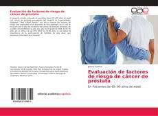 Portada del libro de Evaluación de factores de riesgo de cáncer de próstata