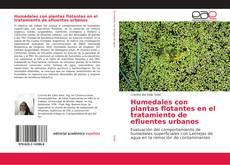 Capa do livro de Humedales con plantas flotantes en el tratamiento de efluentes urbanos