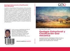 Bookcover of Geología Estructural y Clasificación Geo-mecánica