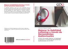 Couverture de Mejorar la Habilidad Listening a través de Herramientas Audiovisuales