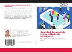 Bookcover of Realidad Aumentada como método de enseñanza