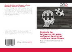 Modelo de intervención para reforzar destrezas sociales en autismo的封面
