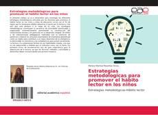 Обложка Estrategias metodologicas para promover el hábito lector en los niños