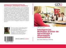 Bookcover of Inteligencias Múltiples-Estilos de Aprendizaje y desempeño matemático