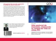 Portada del libro de Silla postural de inserción, mejorando la calidad de vida en niños PCI