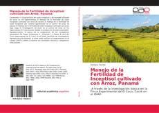 Buchcover von Manejo de la Fertilidad de Inceptisol cultivado con Arroz, Panamá