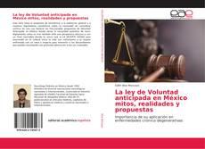 Buchcover von La ley de Voluntad anticipada en México mitos, realidades y propuestas