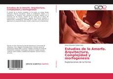 Portada del libro de Estudios de lo Amorfo. Arquitectura, Complejidad y morfogenesis
