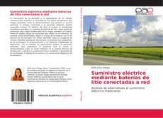Bookcover of Suministro eléctrico mediante baterías de litio conectadas a red
