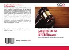Portada del libro de Legalidad de las funciones jurisdiccionales