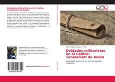 Portada del libro de Deidades militaristas en el Códice: Tonalamatl de Aubin
