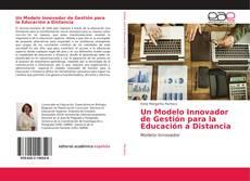 Buchcover von Un Modelo Innovador de Gestión para la Educación a Distancia