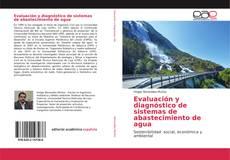 Bookcover of Evaluación y diagnóstico de sistemas de abastecimiento de agua