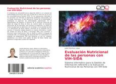 Bookcover of Evaluación Nutricional de las personas con VIH-SIDA