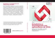 Bookcover of Estadística e Investigación con aplicaciones de SPSS