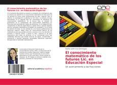 Portada del libro de El conocimiento matemático de los futuros Lic. en Educación Especial