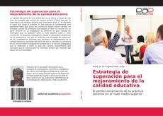 Portada del libro de Estrategia de superación para el mejoramiento de la calidad educativa