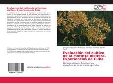 Bookcover of Evaluación del cultivo de la Moringa Oleifera
