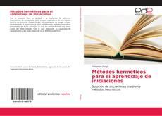 Métodos herméticos para el aprendizaje de iniciaciones的封面