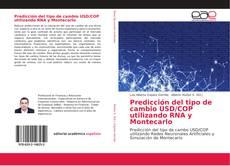 Portada del libro de Predicción del tipo de cambio USD/COP utilizando RNA y Montecarlo