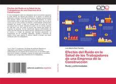Portada del libro de Efectos del Ruido en la Salud de los Trabajadores de una Empresa de la Construcción