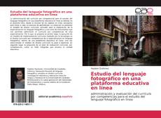 Portada del libro de Estudio del lenguaje fotográfico en una plataforma educativa en línea