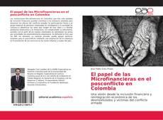 Portada del libro de El papel de las Microfinancieras en el posconflicto en Colombia
