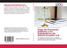 Portada del libro de Pago de Pensiones Jubilares a Ex trabajadores de Holcim Ecuador S.A.