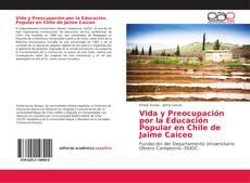 Buchcover von Vida y Preocupación por la Educación Popular en Chile de Jaime Caiceo