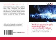 Обложка Hardware optimizado para la ejecución de la exponenciación modular