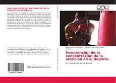 Portada del libro de Intervención de la concentración de la atención en el deporte