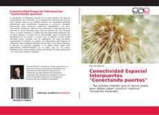 """Couverture de Conectividad Espacial Interpuertos """"Conectando puertos"""""""