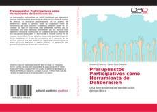 Bookcover of Presupuestos Participativos como Herramienta de Deliberación