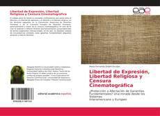 Portada del libro de Libertad de Expresión, Libertad Religiosa y Censura Cinematográfica