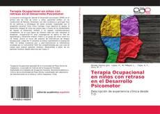 Borítókép a  Terapia Ocupacional en niños con retraso en el Desarrollo Psicomotor - hoz