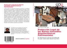 Portada del libro de Protección Legal de los Bienes Inmuebles Arquitectónicos Patrimoniales