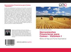 Portada del libro de Herramientas Financieras para Comex - Volumen I