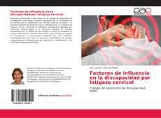 Portada del libro de Factores de influencia en la discapacidad por latigazo cervical