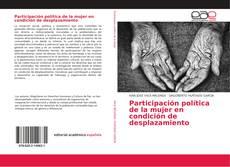 Bookcover of Participación política de la mujer en condición de desplazamiento