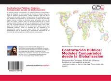 Bookcover of Contratación Pública: Modelos Comparados desde la Globalización