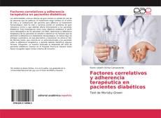 Portada del libro de Factores correlativos y adherencia terapéutica en pacientes diabéticos