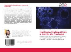 Capa do livro de Haciendo Matemáticas a través de fractales