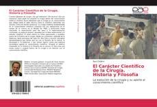 Portada del libro de El Carácter Científico de la Cirugía. Historia y Filosofía